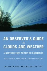An Observers Guide to Clouds and Weather